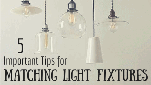 Tips For Matching Light Fixtures