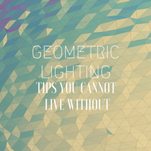 GEOMETRIC LIGHTING