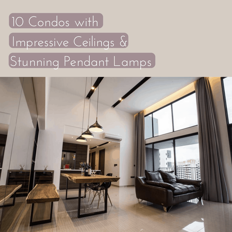 10 Condos with Impressive Ceilings and Stunning Pendant Lamps