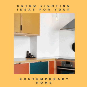 Retro lighting ideas
