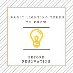 basic lighting terms to know